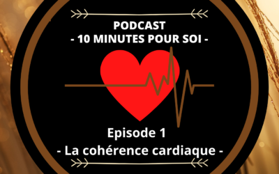 PODCAST S1E1 – PRATIQUER LA COHÉRENCE CARDIAQUE